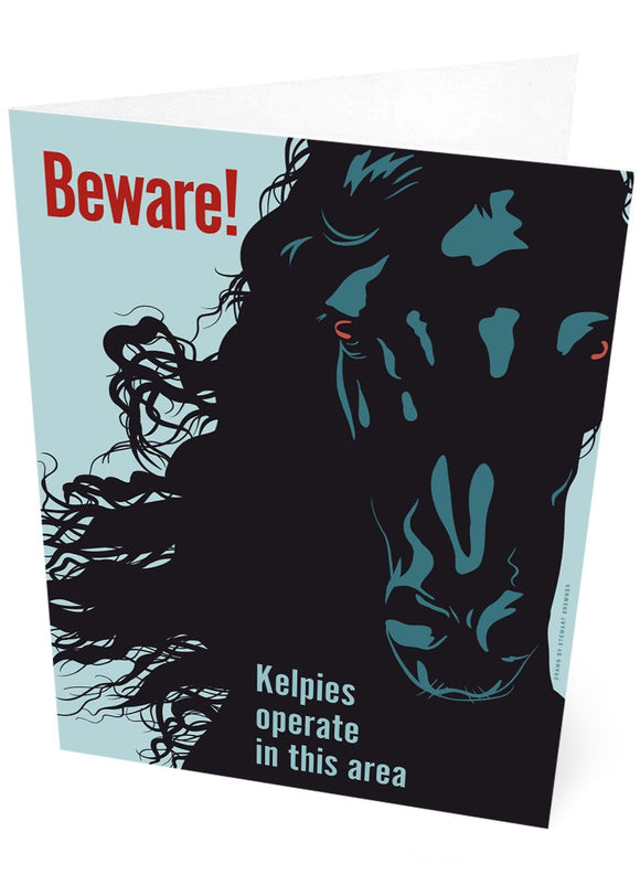 Beware! Kelpies – card - Indy Prints by Stewart Bremner