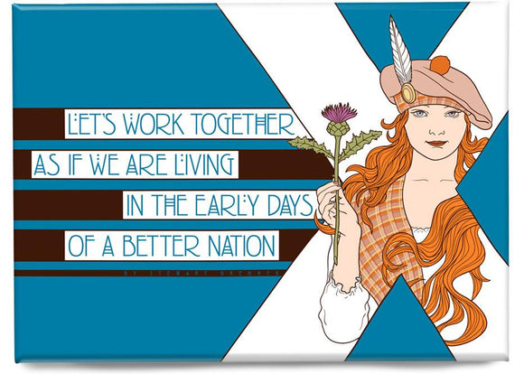 The early days of a better nation – magnet - Indy Prints by Stewart Bremner