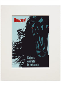 Beware! Kelpies – small mounted print - Indy Prints by Stewart Bremner