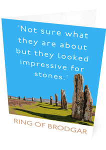 Not sure about the Ring of Brodgar – card