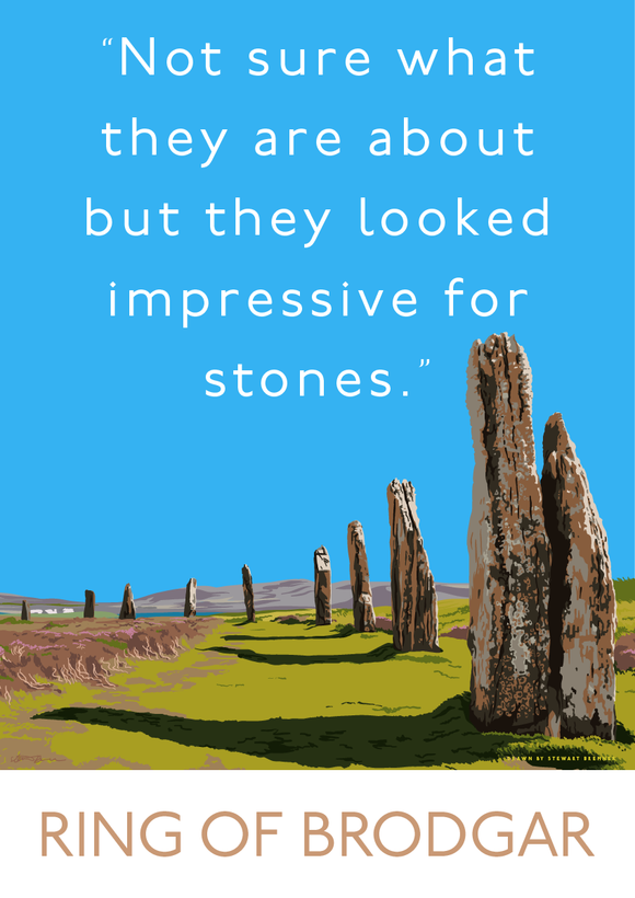 Not sure about the Ring of Brodgar – giclée print