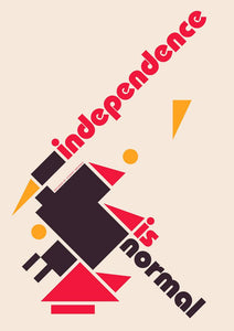 Independence is normal – poster - Indy Prints by Stewart Bremner