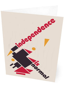 Independence is normal – card - Indy Prints by Stewart Bremner
