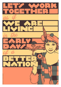 Let's work together – poster - Indy Prints by Stewart Bremner