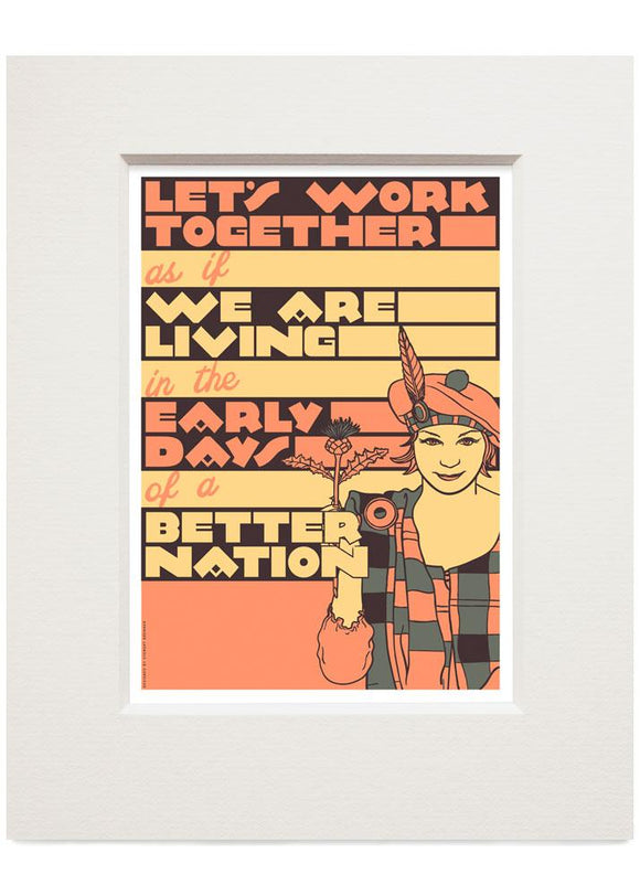 Let's work together – small mounted print - Indy Prints by Stewart Bremner