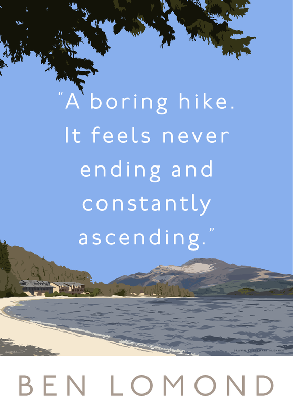 Ben Lomond is a boring hike – poster