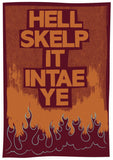 Hell skelp it intae ye – poster - brown - Indy Prints by Stewart Bremner