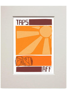 Taps aff – small mounted print