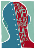 D'ye think ma heid buttons up the back? – poster - teal - Indy Prints by Stewart Bremner