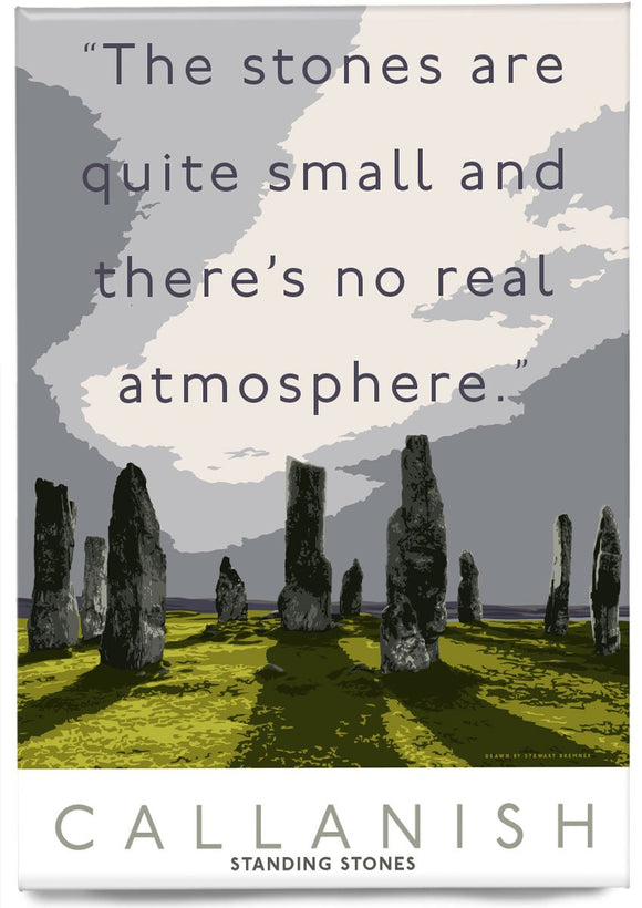 The Callanish Stones have no atmosphere – magnet