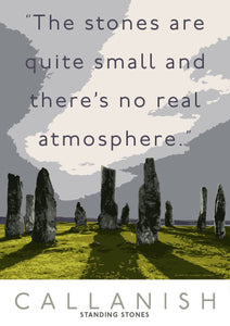 The Callanish Stones have no atmosphere – poster