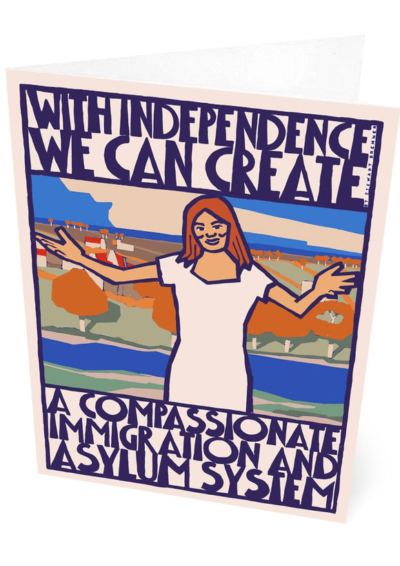 Compassionate immigration and asylum – card - Indy Prints by Stewart Bremner