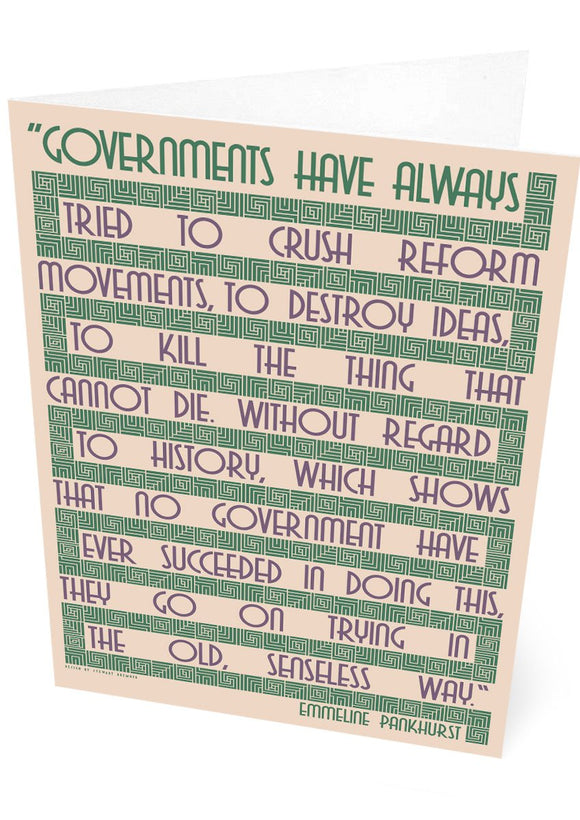 Governments try to crush… – Emmeline Pankhurst – card – card - Indy Prints by Stewart Bremner
