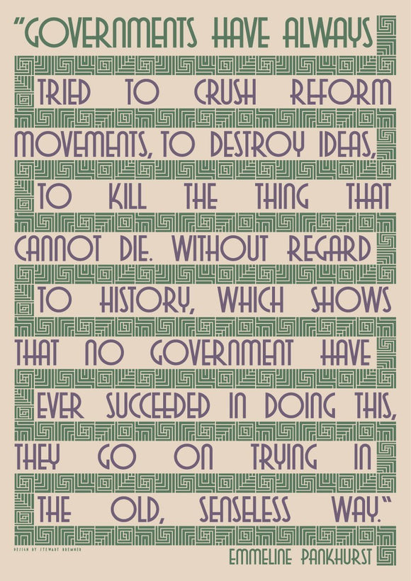 Governments try to crush… – Emmeline Pankhurst – card – giclée print - Indy Prints by Stewart Bremner