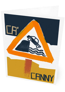 Ca' canny – card - Indy Prints by Stewart Bremner