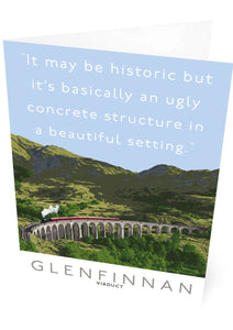 The Glenfinnan Viaduct is ugly – card