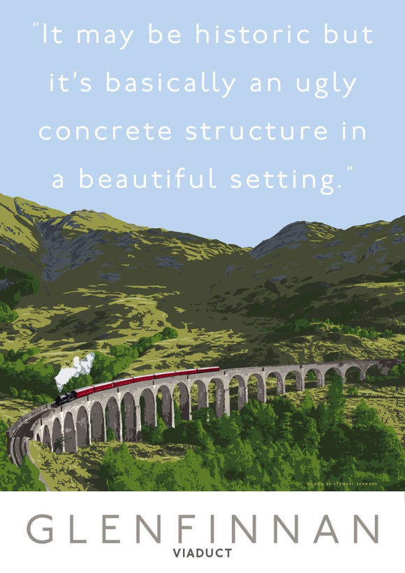 The Glenfinnan Viaduct is ugly – giclée print