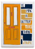 Ye mak a better door than a windae – magnet - orange - Indy Prints by Stewart Bremner