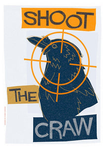 Shoot the craw - Indy Prints by Stewart Bremner