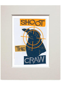 Shoot the craw – small mounted print - Indy Prints by Stewart Bremner