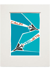Caum yer jets – small mounted print - Indy Prints by Stewart Bremner