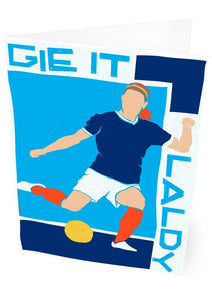 Gie it laldy – card - Indy Prints by Stewart Bremner