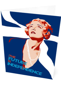 The future is independence – card - Indy Prints by Stewart Bremner