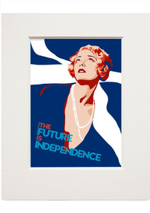 The future is independence – small mounted print - Indy Prints by Stewart Bremner