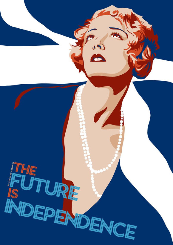 The future is independence – poster - Indy Prints by Stewart Bremner