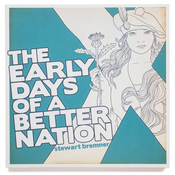 The Early Days of a Better Nation – book