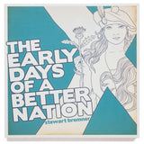 The Early Days of a Better Nation – book - Indy Prints by Stewart Bremner