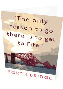 The Forth Bridge goes to Fife – card