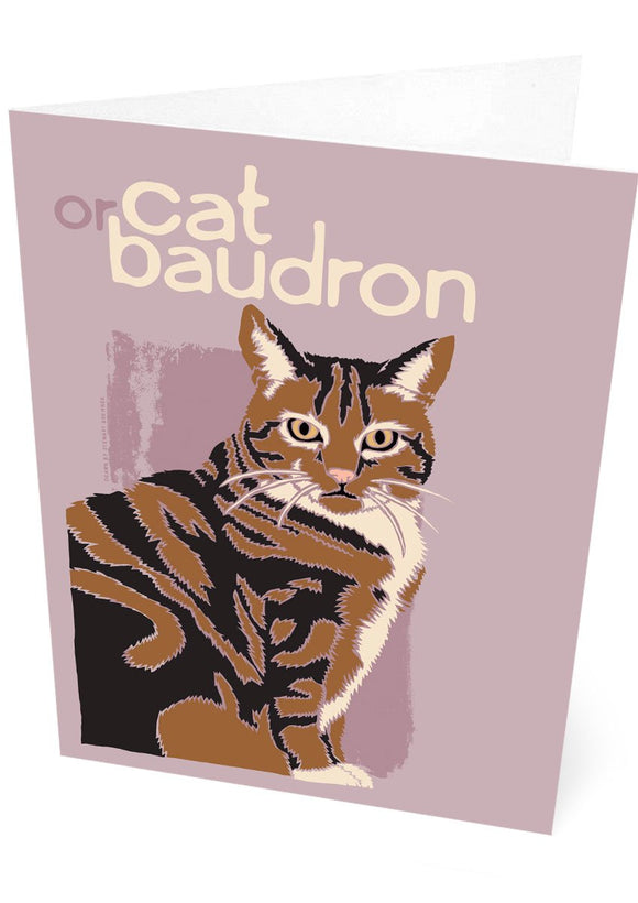Cat or baudron – card – Indy Prints by Stewart Bremner