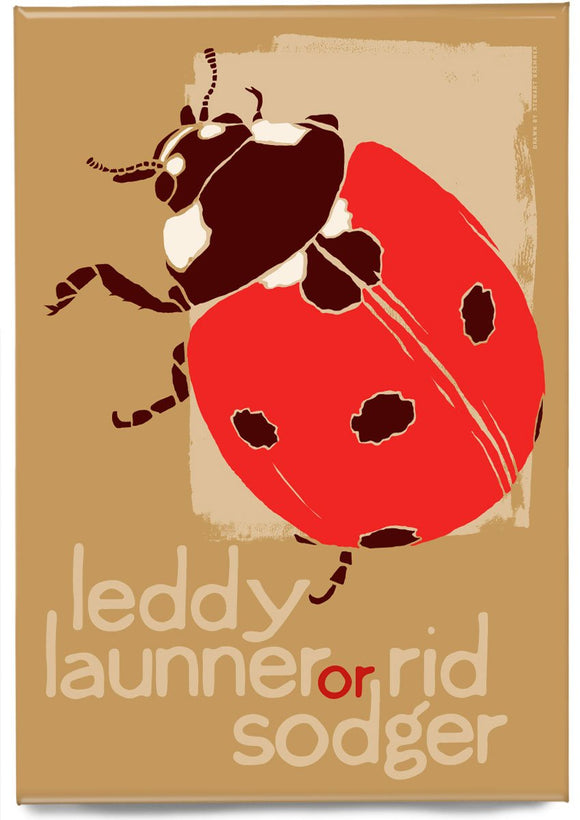 Leddy launner or rid sodger – magnet – Indy Prints by Stewart Bremner