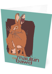 Maukin or bawd – card – Indy Prints by Stewart Bremner