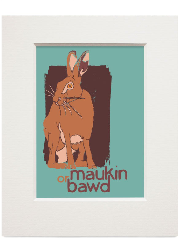 Maukin or bawd – small mounted print - Indy Prints by Stewart Bremner