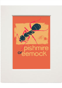 Pishmire or eemock – small mounted print - Indy Prints by Stewart Bremner