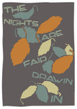 The nights are fair drawin in – poster - grey - Indy Prints by Stewart Bremner