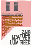 Lang may yer lum reek – roof - Indy Prints by Stewart Bremner