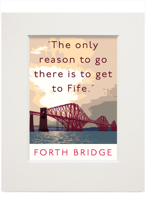 The Forth Bridge goes to Fife – small mounted print