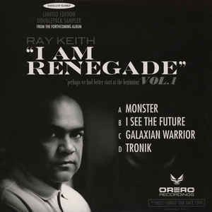 "Ray Keith I am Renegade - Ltd Edition double sampler - 12"" vinyl"