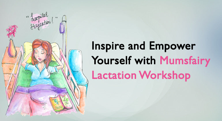 Mumsfairy Lactation Workshop
