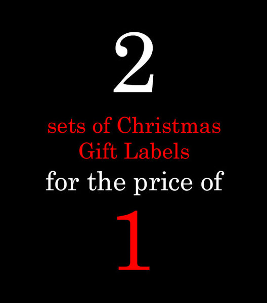 1 for 1 Christmas Gift Labels! Limited Quantity Bundle!