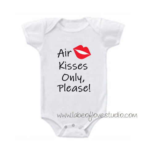 Air Kisses Only