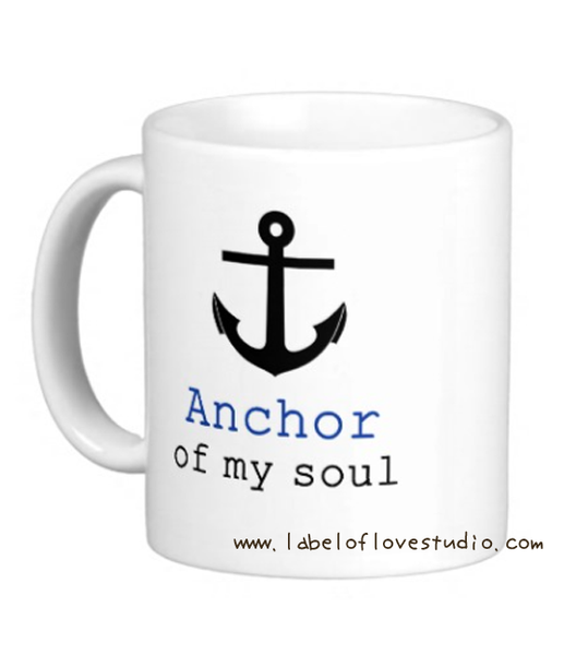 Anchor of my Soul Cup