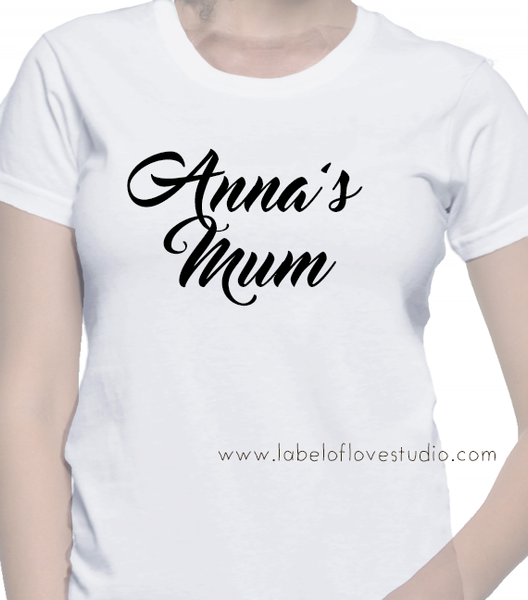 Your Kid's Mum Tee