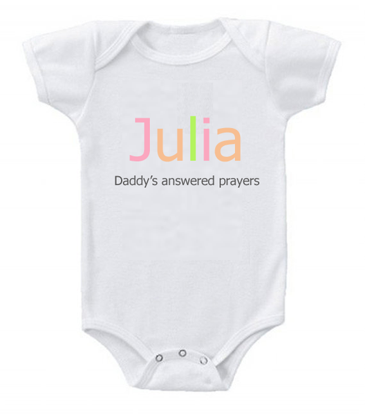 Daddy's Answered Prayers Romper/ Tee