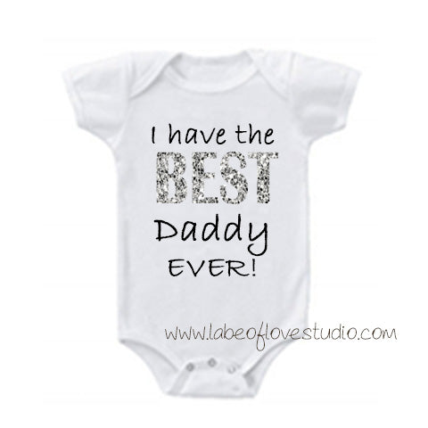 Best Dad Ever Romper/ Tee