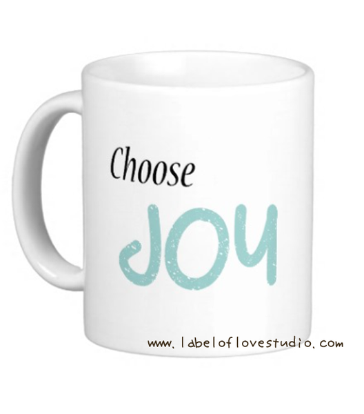 Choose Joy Cup