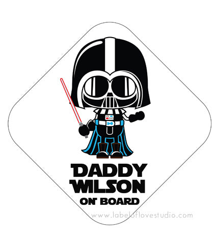 Daddy On Board Car Sign